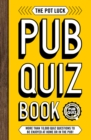 The Pot Luck Pub Quiz Book - Book