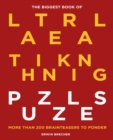 The Biggest Book of Lateral Thinking Puzzles : More than 100 brainteasers to ponder - Book