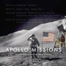 The Apollo Missions: In the Astronauts' Own Words - Book