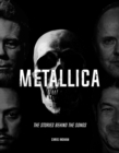 Metallica: The Stories Behind the Songs - Book