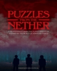 Puzzles from the Nether : A frighteningly addictive puzzle adventure inspired by the world of Stranger Things - Book