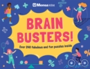 Mensa Kids - Brain Busters! : Over 240 perplexing puzzles inside - Book