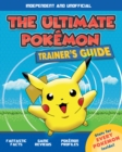 The Ultimate Pokemon Trainer's Guide - Book