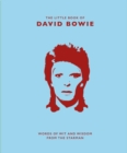 The Little Book of David Bowie : Words of wit and wisdom from the Starman - Book
