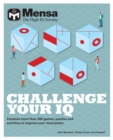 Mensa - Challenge Your IQ : Contains more than 200 games, puzzles and activities to improve your mind power - Book