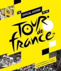 The Official History of the Tour de France - Book