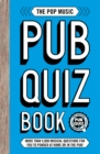 The Pop Music Pub Quiz Book - Book