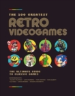 The 100 Greatest Retro Videogames - Book
