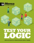 Mensa - Test Your Logic : Over 400 puzzles of deduction and logical thinking - Book
