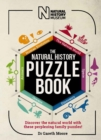 The Natural History Puzzle Book : Discover the natural world with these perplexing family puzzles! - Book