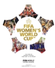 The Official History of the FIFA Women's World Cup : The story of women's football from 1881 to the present - Book