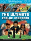The Ultimate Roblox Handbook : Packed full of pro tricks, tips and secrets - Book
