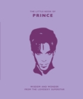 The Little Book of Prince : Wisdom and Wonder from the Lovesexy Superstar - Book