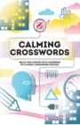 Overworked & Underpuzzled: Calming Crosswords - Book