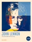 The Complete John Lennon Songs : All the Songs. All the Stories. All the Lyrics. - Book