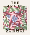 The Art of Science : The history of creativity and discovery in 40 artists - Book
