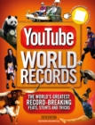 YouTube World Records : The Internet's Greatest Record-Breaking Feats - Book