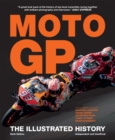 Moto GP : The Illustrated History - Book