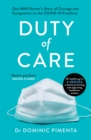 Duty of Care : 'This is the book everyone should read about COVID-19' Kate Mosse - Book