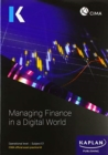 E1 MANAGING FINANCE IN A DIGITAL WORLD - EXAM PRACTICE KIT - Book