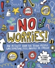 No Worries! Mindful Kids : An activity book for young people who sometimes feel anxious or stressed - Book