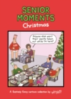 Senior Moments: Christmas : A festively funny cartoon collection by Whyatt - Book