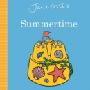 JANE FOSTERS SUMMERTIME - Book
