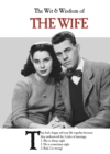 The Wit and Wisdom of the Wife : the perfect Mother's Day gift  from the BESTSELLING Greetings Cards Emotional Rescue - Book