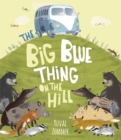 The Big Blue Thing on the Hill - eBook