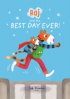 Raj and the Best Day Ever - Book