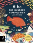 Alba the Hundred Year Old Fish - Book