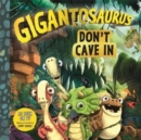 Gigantosaurus: Don't Cave In - Book