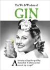 The Wit and Wisdom of Gin : the perfect Mother's Day gift  from the BESTSELLING Greetings Cards Emotional Rescue - Book