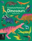 Creature Features: Dinosaurs - Book