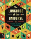 The Language of the Universe : A Visual Exploration of Maths - Book