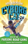 Cyborg Cat: Rise of the Parsons Road Gang - eBook