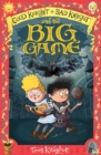 Good Knight, Bad Knight and the Big Game - eBook