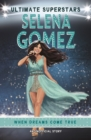 Ultimate Superstars: Selena Gomez - Book