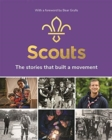 Scouts: The Stories That Built a Movement - Book
