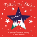 Follow the Star : A pop-up Christmas journey - Book