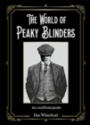 The World of Peaky Blinders - Book