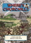 Where's Churchill? : A World War Two Search and Find Book - Book