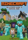 Minecraft: The Ultimate Guide to Survival Mode : 100% Unofficial - Book
