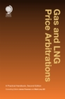 Gas and LNG Price Arbitrations : A Practical Handbook, Second Edition - eBook