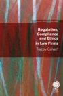 Regulation, Compliance and Ethics in Law Firms - Book