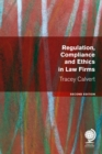 Regulation, Compliance and Ethics in Law Firms : Second Edition - Book