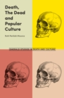 Death, The Dead and Popular Culture - Book