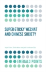 Super-sticky WeChat and Chinese Society - Book