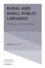 Rural and Small Public Libraries : Challenges and Opportunities - eBook