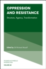 Oppression and Resistance : Structure, Agency, Transformation - Book